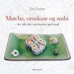 Kogebog: Matcha, omakase og sushi